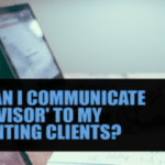How can I communicate the 'advisor' to my accounting clients?