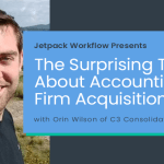 Jetpack Workflow Presents Orin Wilson of C3 Consolidated