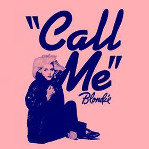 blondie call me