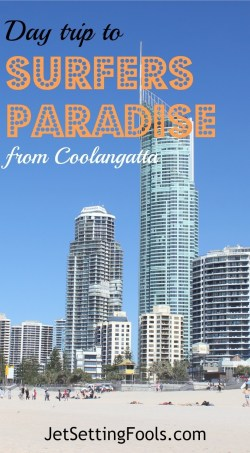 Day trip to Surfers Paradise from Coolangatta JetSetting Fools