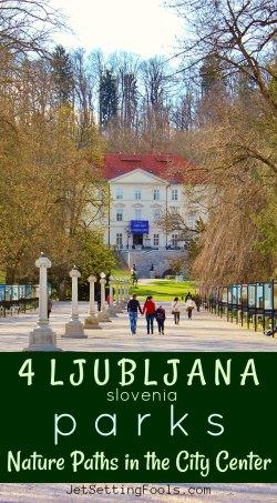 4 Ljubljana parks Slovenia by JetSettingFools.com