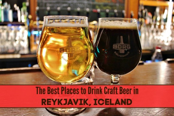 Best Places to Drink Craft Beer in Reykjavik, Iceland by JetSettingFools.com