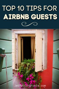 Top Tips for Airbnb Guests by JetSettingFools.com