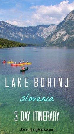 Lake Bohinj, Slovenia 3 Day Itinerary