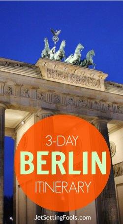 3-Day Berlin Itinerary JetSettingFools.com