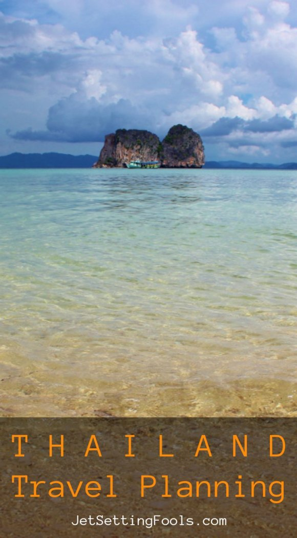 Thailand Travel Planning JetSettingFools.com
