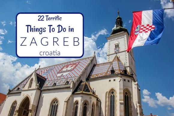 22 Terrific Things To Do in Zagreb, Croatia by JetSettingFools.com
