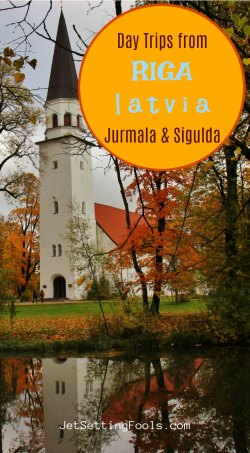 Day Trips from Riga to Jurmala and Sigulda by JetSettingFools.com