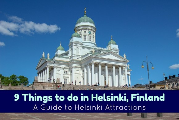 9 Things to do in Helsinki, Finland A guide to Helsinki Attractions by JetSettingFools.com