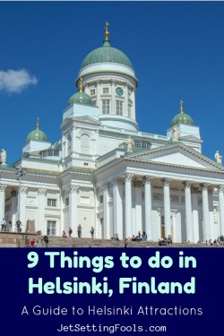9 Things to do in Helsinki, Finland by JetSettingFools.com