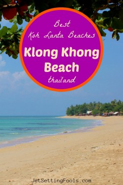 Koh Lanta Beaches Klong Khong Beach Thailand by JetSettingFools.com