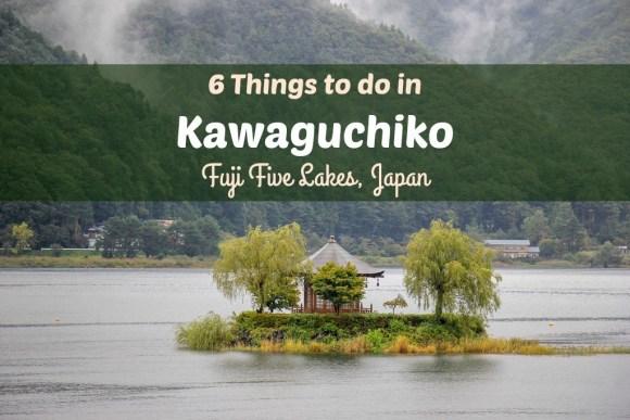 Things To Do in Kawaguchiko, Fuji Five Lakes, Japan by JetSettingFools.com