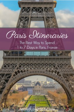 Paris Itineraries 1 to 7 Days in Paris, France by JetSettingFools.com