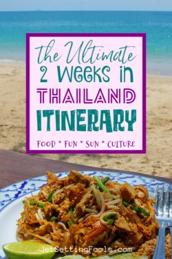 Two Week Thailand Itinerary Food Fun Sun Culture by JetSettingFools.com