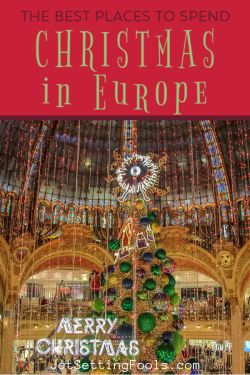 Where To Spend Christmas in Europe by JetSettingFools.com