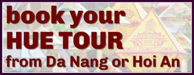 Book Your Hue Tour from Da Nang or Hoi An Now by JetSettingFools.com