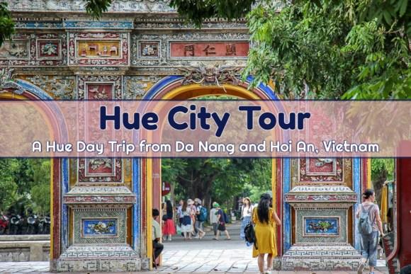 Hue City Tour Hue Day Trip from Da Nang by JetSettingFools.com