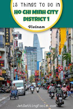 15 Things to do in HCMC Vietnam by JetSettingFools.com