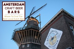 Amsterdam Craft Beer Bars: The Best Local Dutch Beer