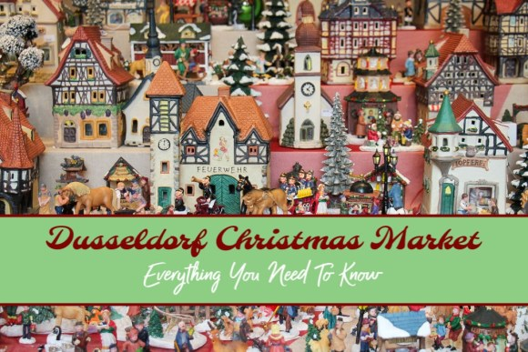 Dusseldorf Christmas Market Everything You Need To Know by JetSettingFools.com