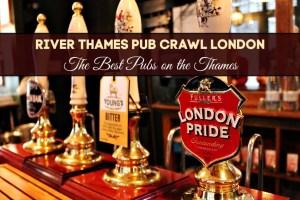 River Thames Pub Crawl London_ Best Pubs on the Thames by JetSettingFools.com