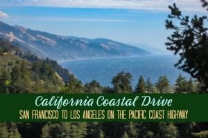 California Coastal Drive San Francisco to Los Angeles by JetSettingFools.com
