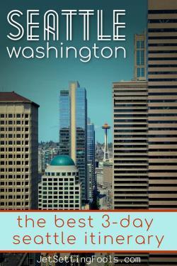 3-Day Seattle itinerary by JetSettingFools.com