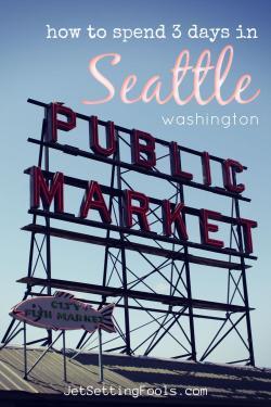 Seattle Itinerary by JetSettingFools.com