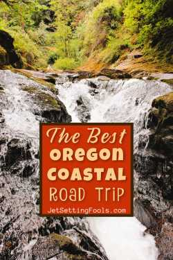 The Best Oregon Coastal Road Trip by JetSettingFools.com