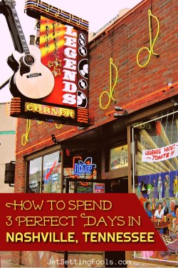 How To Spend 3 Days in Nashville, Tennessee by JetSettingFools.com
