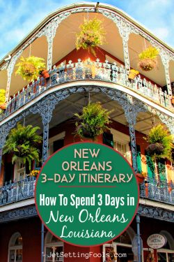 New Orleans Itinerary: How To Spend 3 Days in New Orleans, Louisiana by JetSettingFools.com
