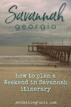 Weekend in Savannah Georgia by JetSettingFools.com