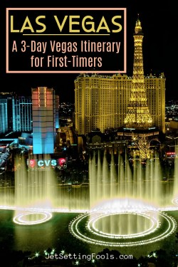 Las Vegas A 3 Day Vegas Itinerary for First Timers by JetSettingFools.com