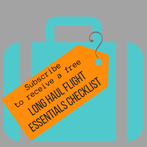Subscribe for a free Long Haul Flights Checklist