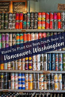 Where to Find the Best Craft Beer in Vancouver, Washington by JetSettingFools.com