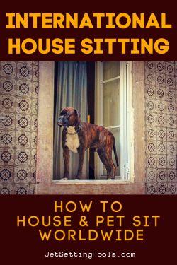 International House Sitting by JetSettingFools.com