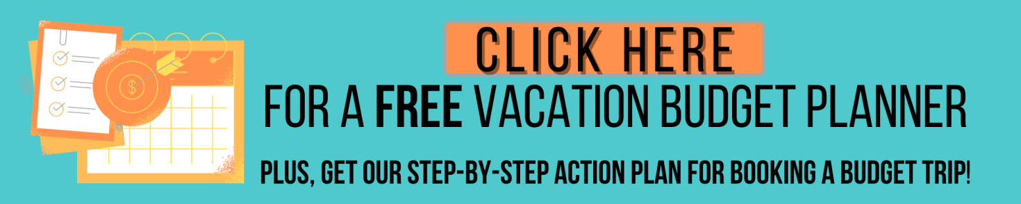 Click here for a Free Vacation Budget Planner Banner by JetSettingFools.com