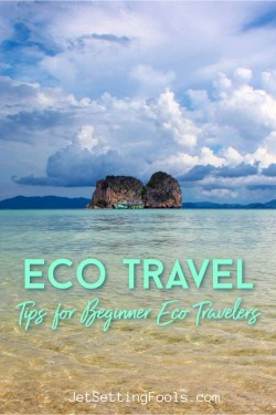 Eco Travel Tips for Eco Travelers by JetSettingFools.com