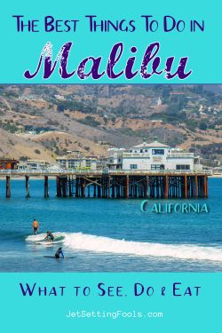 The Best Things To Do in Malibu, California What To See, Do and Eat
