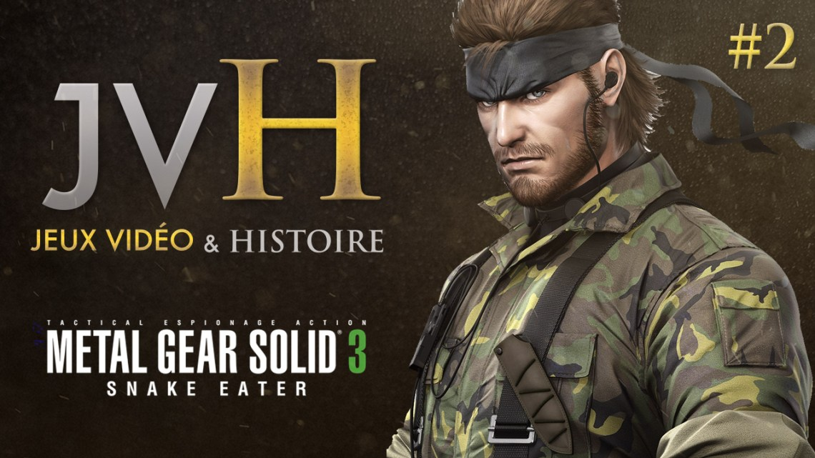 JVH #2 – Metal Gear Solid 3 : Mission Vertueuse