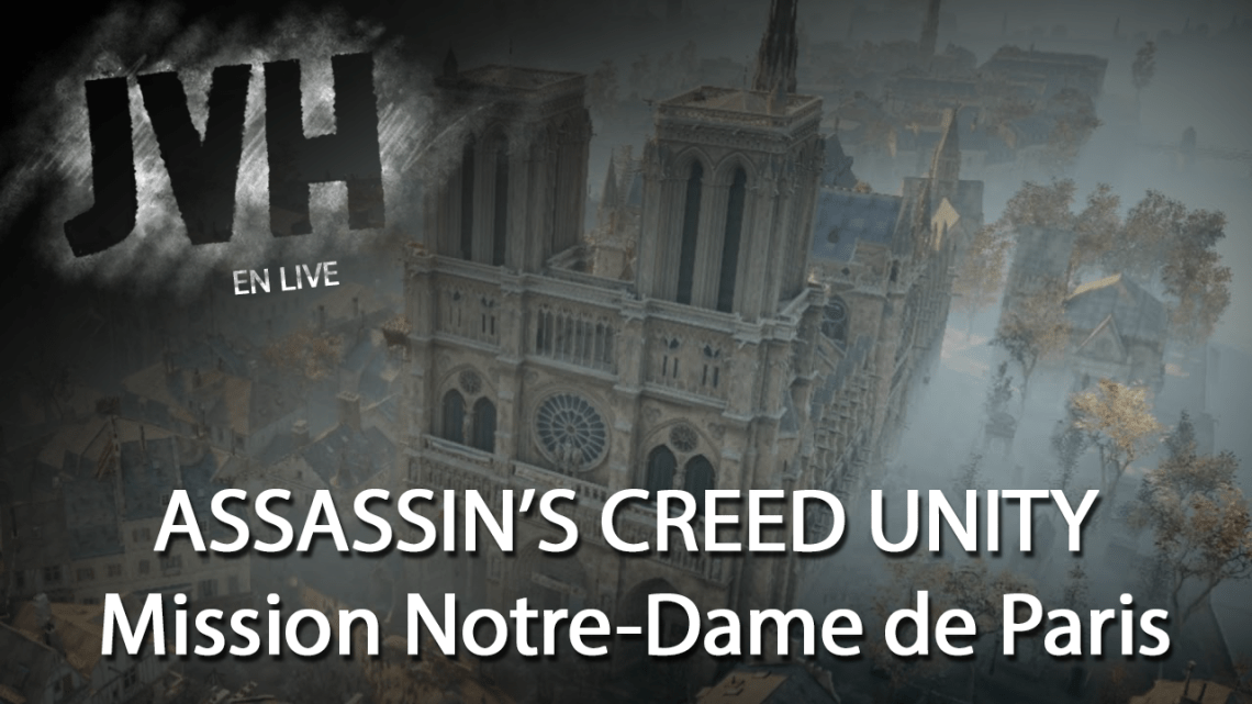Assassin's Creed Unity – Ludoformer Notre-Dame de Paris