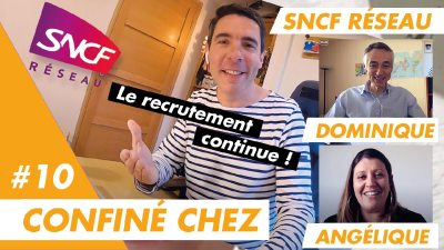 Confiné chez Angélique et Dominique, recruteurs chez SNCF Réseau