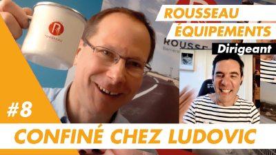 Confiné chez Ludovic, dirigeant de Rousseau Equipements dans les Côtes d'Armor