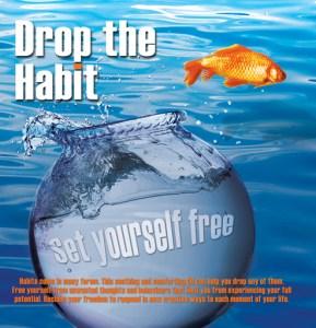 Drop The Habit