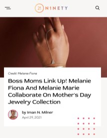 Melanie Marie featured in 21 Ninety for our collab with Melanie Fiona April 2021