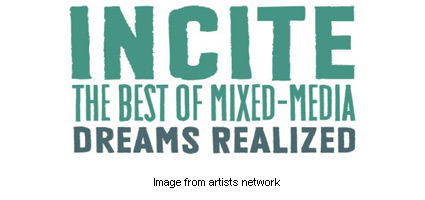 Incite Mixed Media Competition