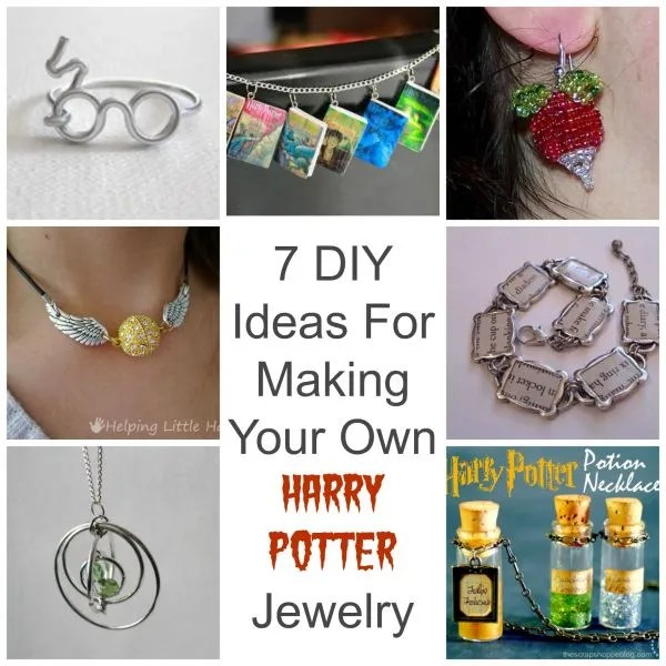 7 Ideas For Making Your Own Harry Potter Jewelry
