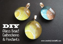 DIY Glass Cabochons and Pendants {Video}