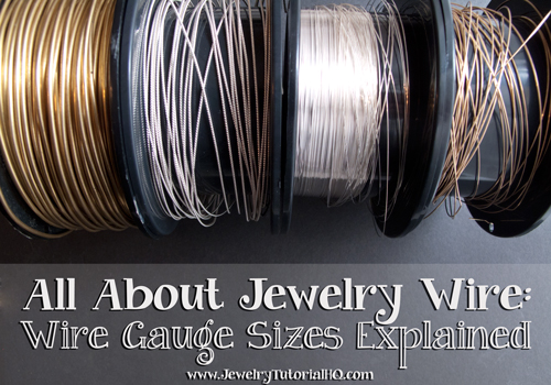 All about jewelry wire wire gauge sizes explained jewelry all about jewelry wire wire gauges explained the most comprehensive explanation ive greentooth Choice Image