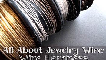 All about jewelry wire which gauge wire to use for what jewelry all about jewelry wire wire hardness explained greentooth Choice Image